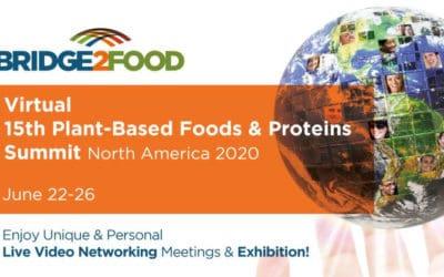 Bridge2Food Virtual 15th Plant-Based Foods & Proteins Summit North America 2020