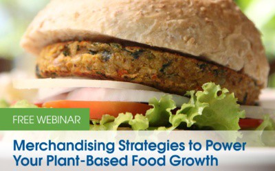 NSF Webinar: Merchandising and Brand Strategies to Power Your Plant-Based Food Growth