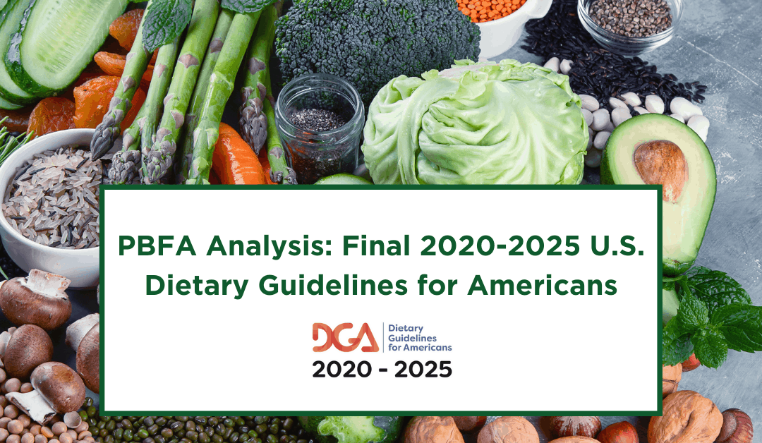 PBFA Analysis: Final 2020-2025 U.S. Dietary Guidelines for Americans