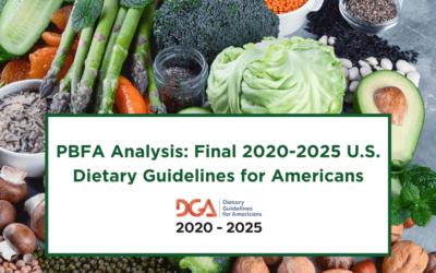 PBFA Analysis: Final 2020-2025 U.S. Dietary Guidelines for Americans