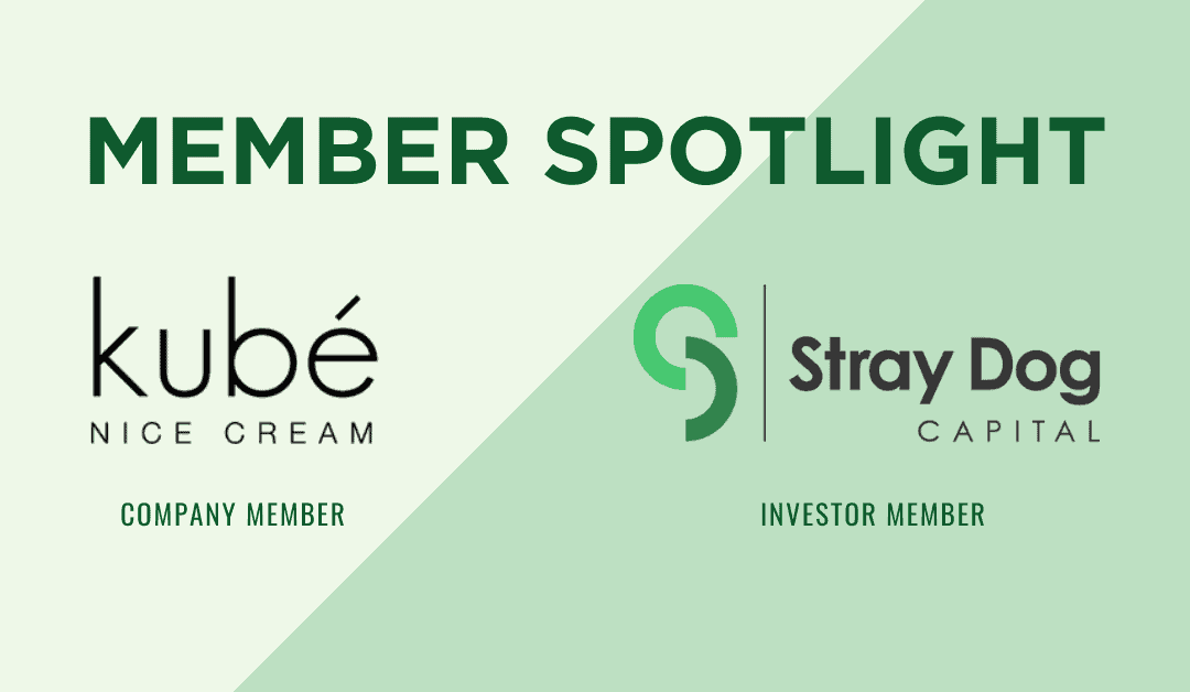Monthly Member +Affiliate/Investor Highlights: kubé & Stray Dog Capital