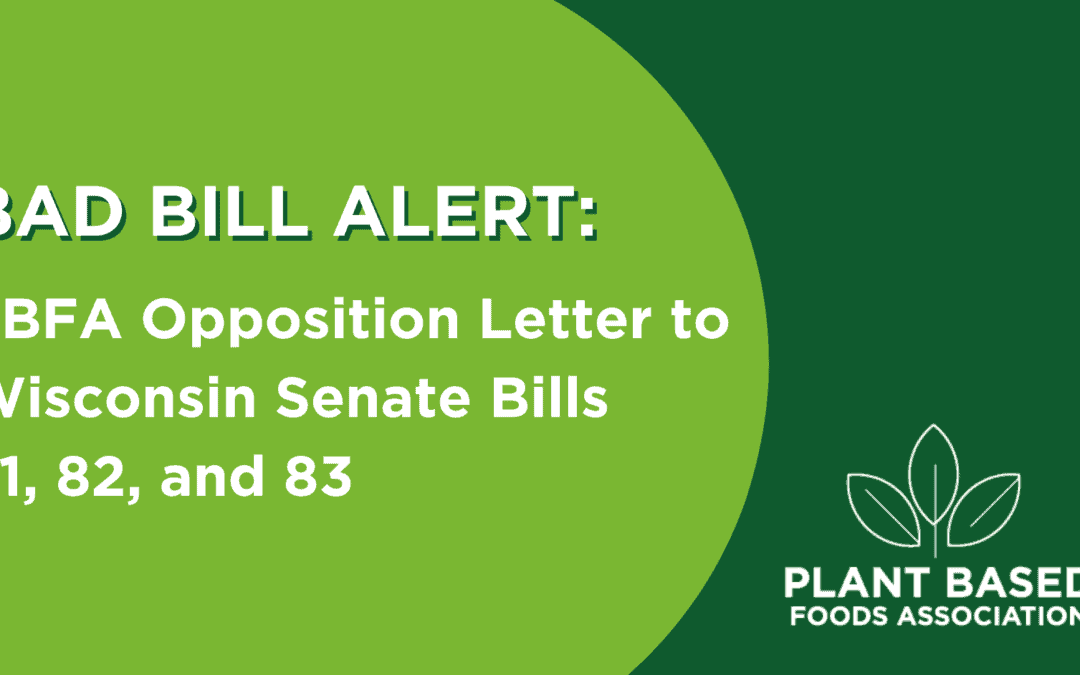 PBFA Opposition Letter to Wisconsin Senate Bills 81, 82, and 83