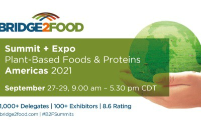 Summit + Expo Plant-Based Foods & Proteins Americas 2021
