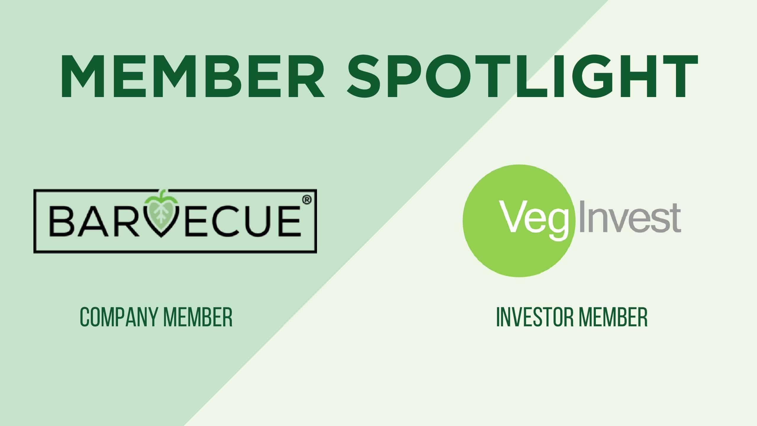 Monthly Member + Investor Highlights: Barvecue & VegInvest