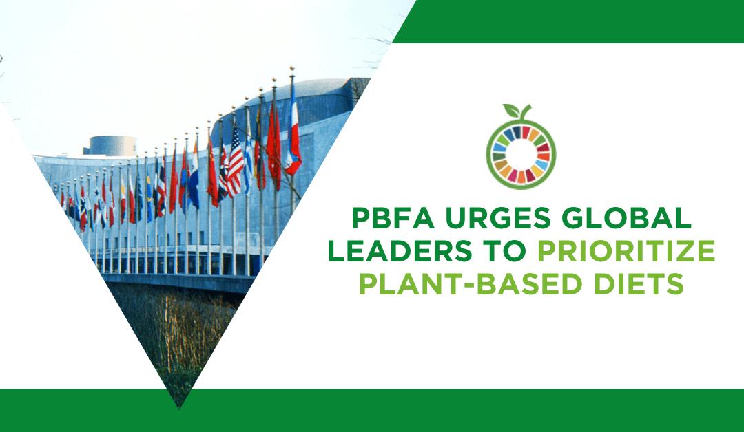 PBFA urges UN to prioritize plant-based diets